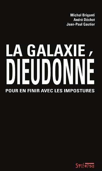 LA GALAXIE DIEUDONNÉ